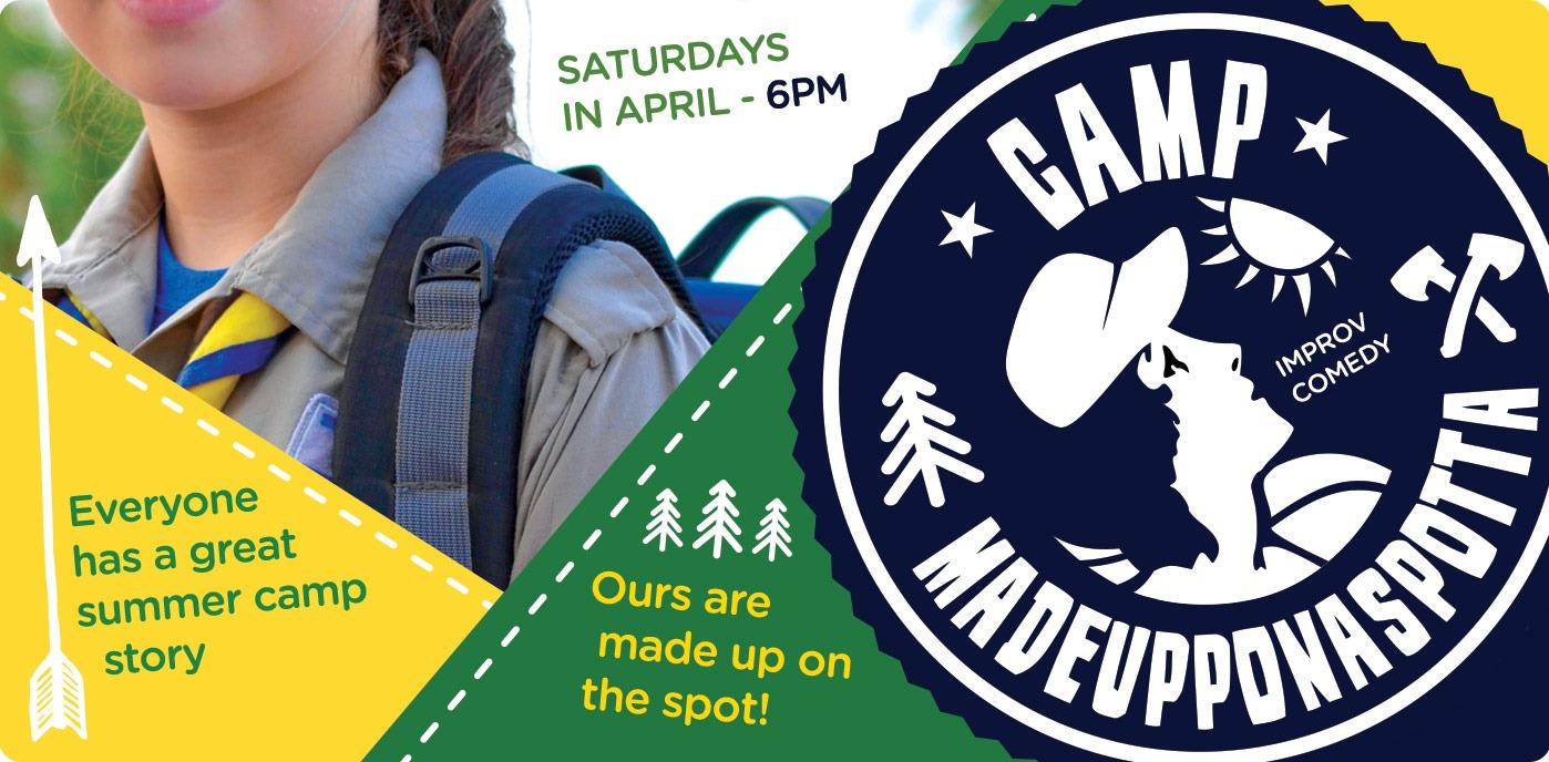 Camp Madeupponaspotta: Improvised Camp Stories Poster