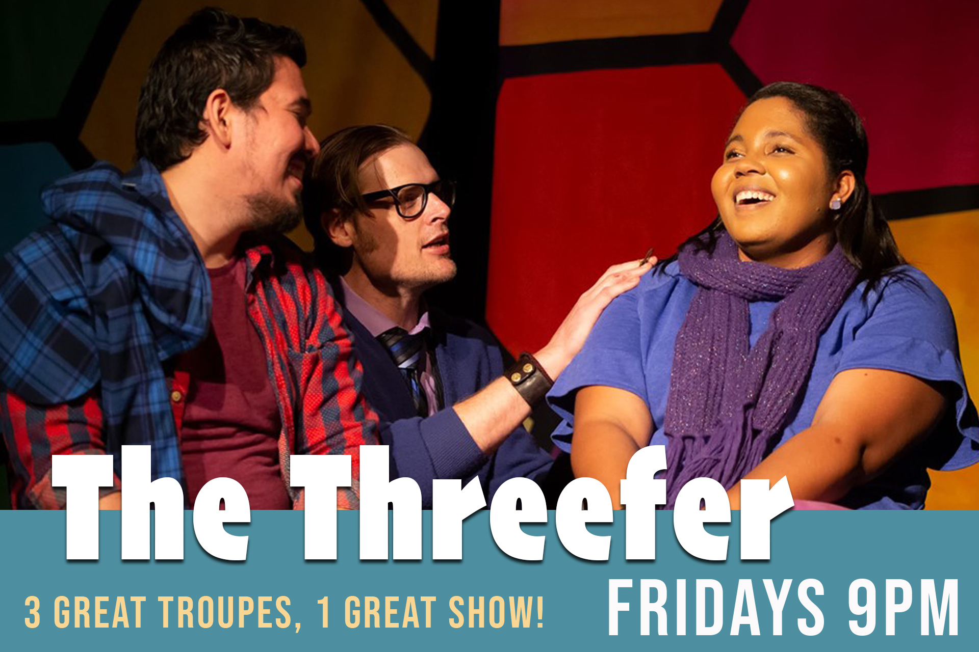 The Threefer, Friday 9pm